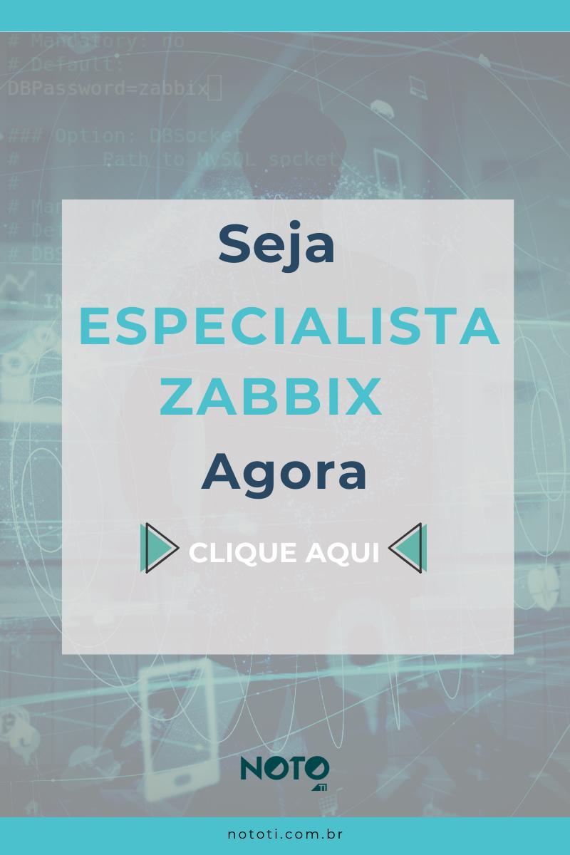 Seja especialista Zabbix agora