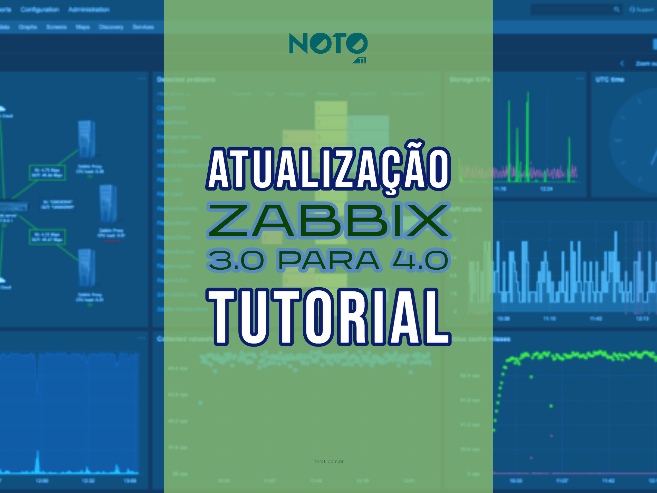 ATUALIZAÇÃO ZABBIX 3.0 para 4.0: confira tutorial rápido aqui