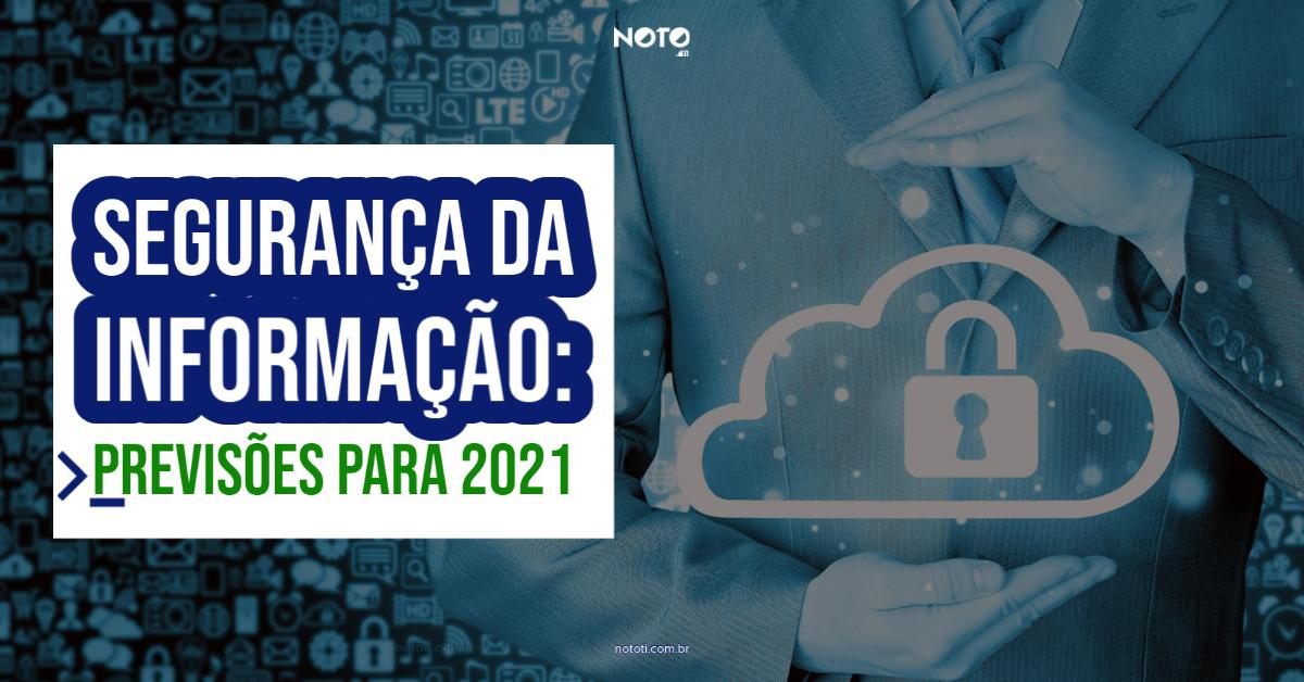 segurança da informação tendências 2021